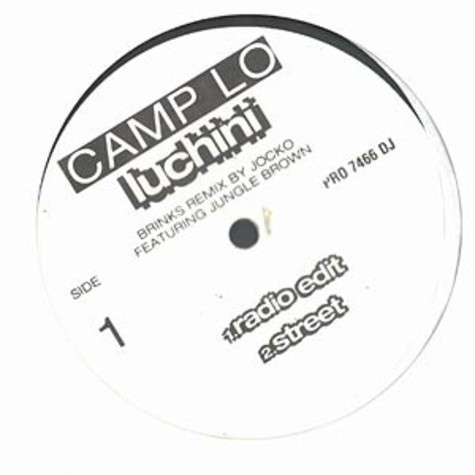 Camp Lo - Luchini Brinks Remix feat. Jungle Brown