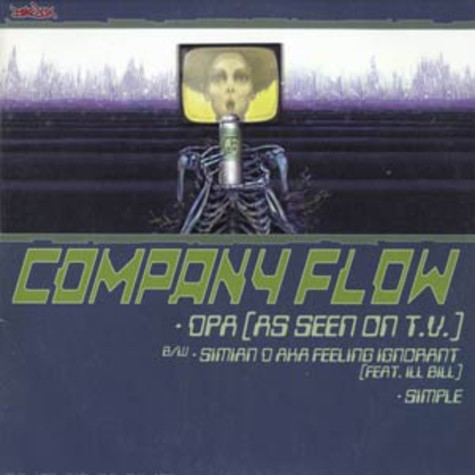 Company Flow / Cannibal Ox - Iron Galaxy / DPA (As Seen On T.V.)