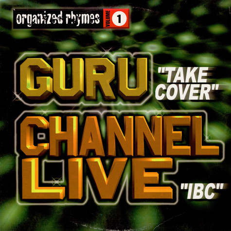 Guru / Channel Live - Organized Rhymes Volume 1