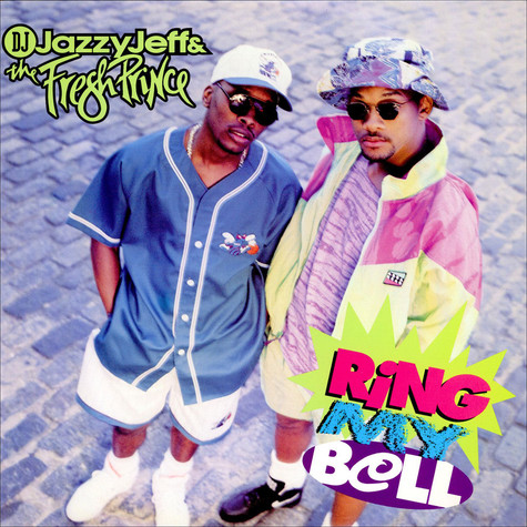 DJ Jazzy Jeff & The Fresh Prince - Ring My Bell
