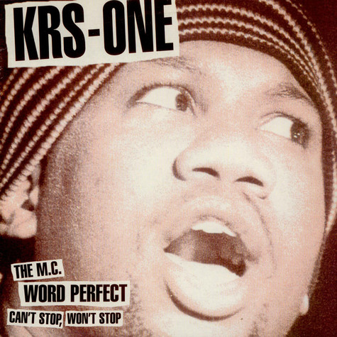 KRS-One - Can't Stop, Won't Stop