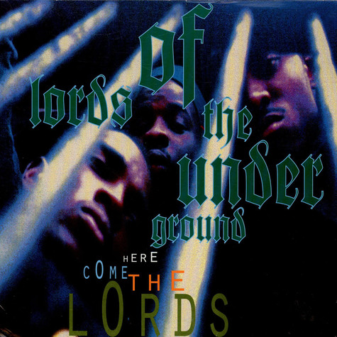 Lords of the Underground - Here Come The Lords