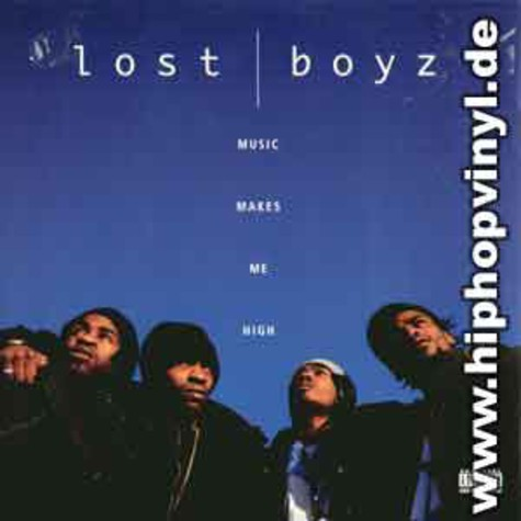 Lost Boyz - Music makes me high
