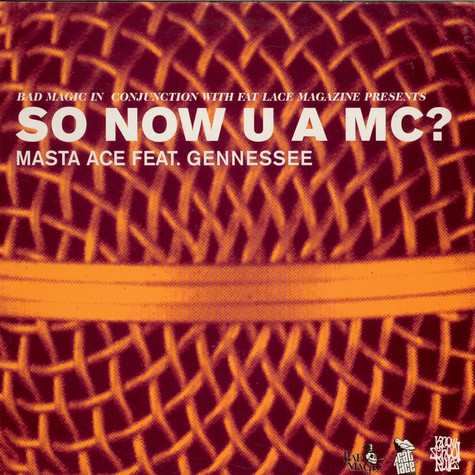 Masta Ace feat. Gennessee - So Now U A MC?