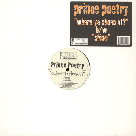 Prince Po - Where Ya Shoes At? / Shine