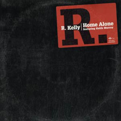 R.Kelly - Home alone feat. Keith Murray