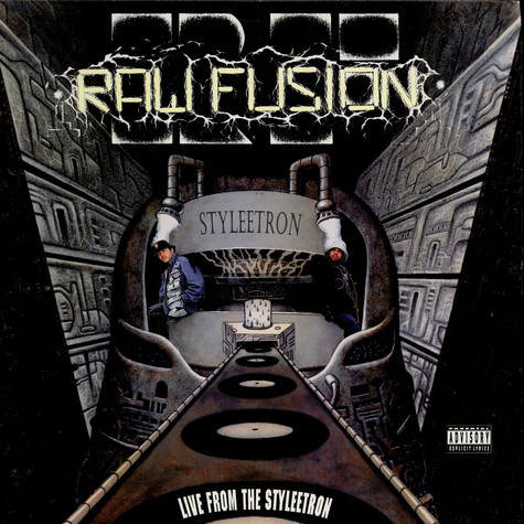 Raw Fusion - Live From The Styleetron