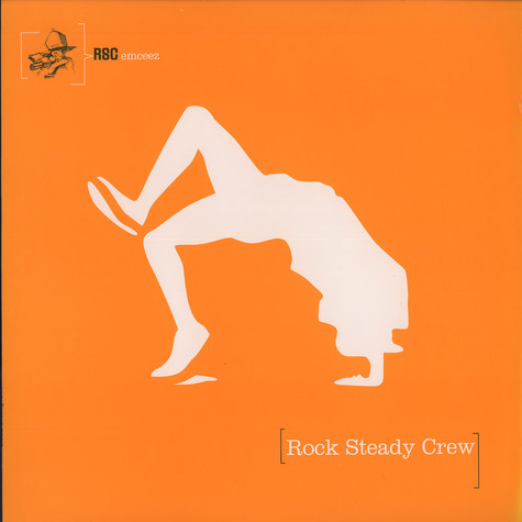 Rock Steady Crew - Used to wish i could break with rock steady