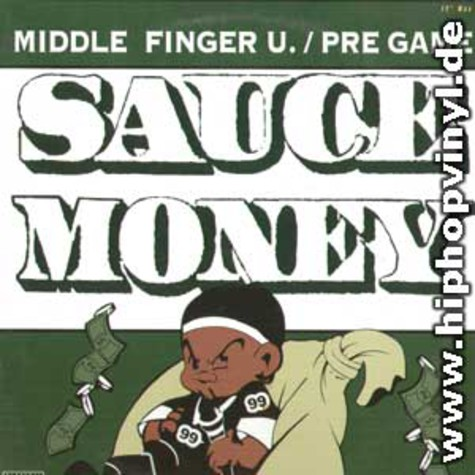 Sauce Money - Middle finger u. / pre game