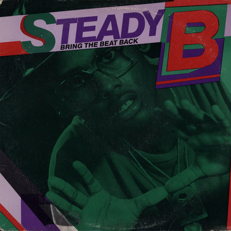 Steady B - Bring the beat back