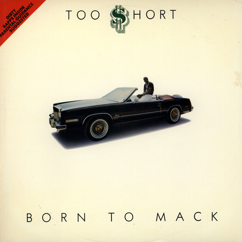 Too Short - Born To Mack