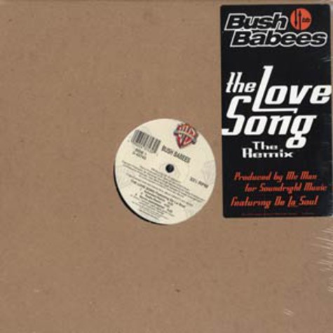 Bush Babees - The love song remix feat. De La Soul