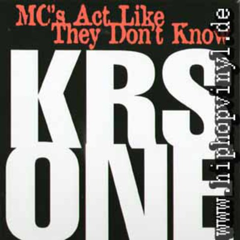 Krs One - MC's act like they don't know