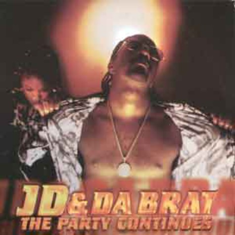 JD & Da Brat - The party continues