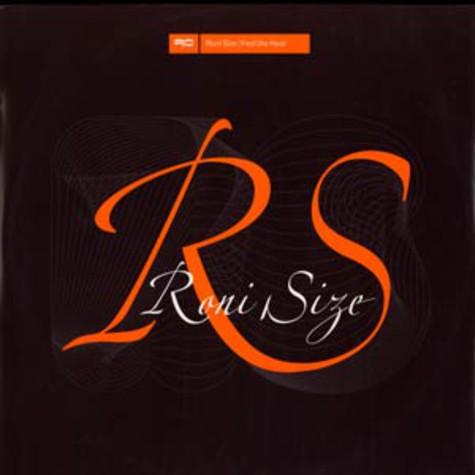 Roni Size - Feel the heat