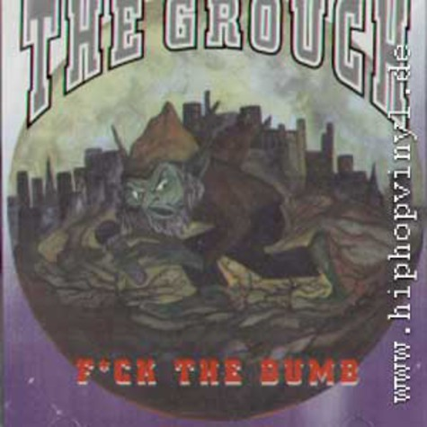 Grouch, The - F*ck The Dumb