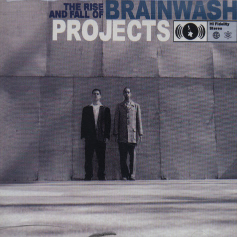 Brainwash Projects (Pigeon John & B-Twice) - The rise and fall of B.P.