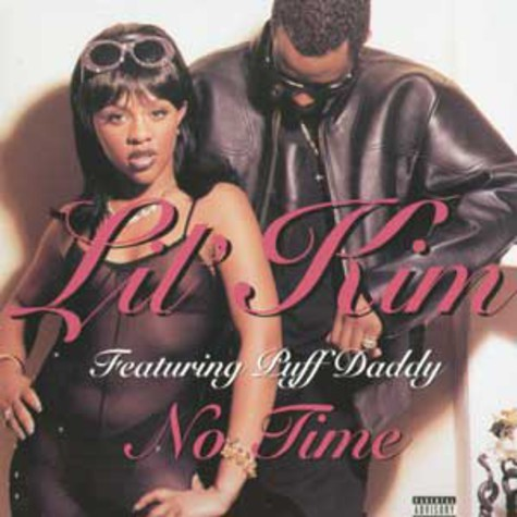 Lil Kim - No time feat. Puff Daddy