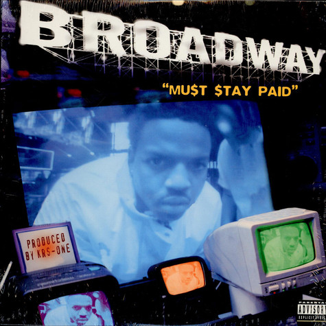 Broadway - Must Stay Paid