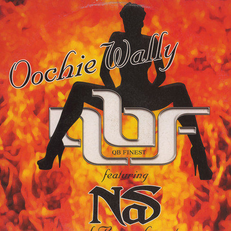 QB Finest feat. Nas and Bravehearts - Oochie wally Remix