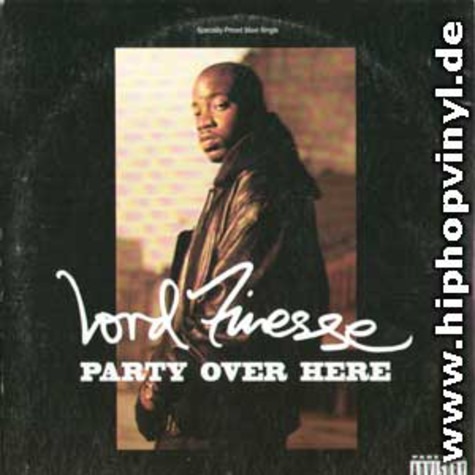 Lord Finesse - Party over here