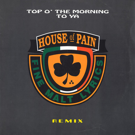 House Of Pain - Top o'the morning to ya remix