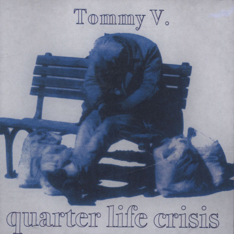 Tommy V And Sideshow - Quarter Life Crisis