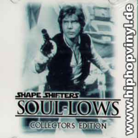 Shapeshifters - Soul-Lows