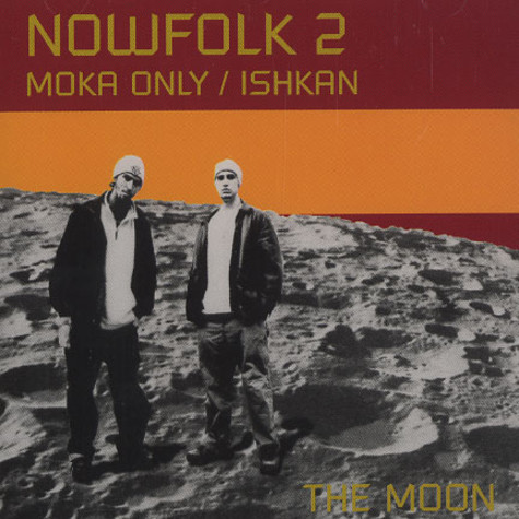 Moka Only & Ishkan are Nowfolk 2 - The moon