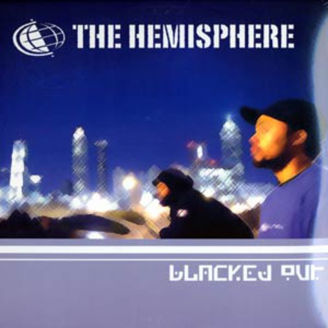 Hemisphere - Blacked out