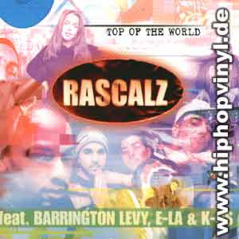 Rascalz - Top of the world remix feat. Barrington Levy, E-La & K-Os