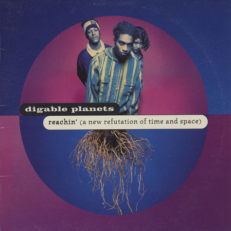 Digable Planets - Reachin'(a new refutation of time and space)