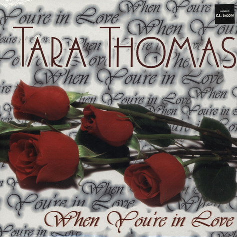 Tara Thomas - When you're in love feat. C.L. Smooth
