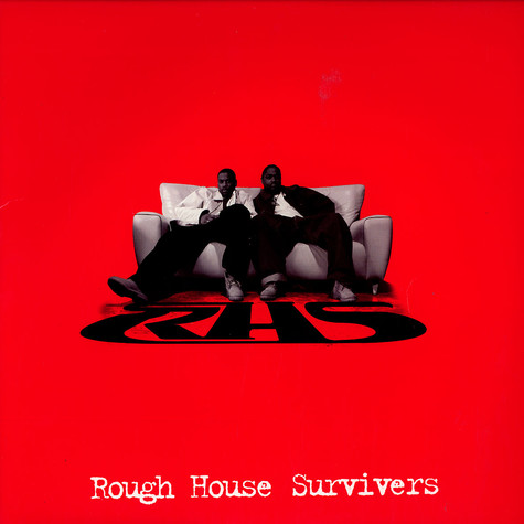 Rough House Survivers - You got it