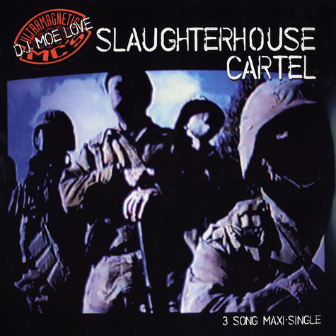 DJ Moe Love of Ultramagnetic MC's - Slaughterhouse cartel