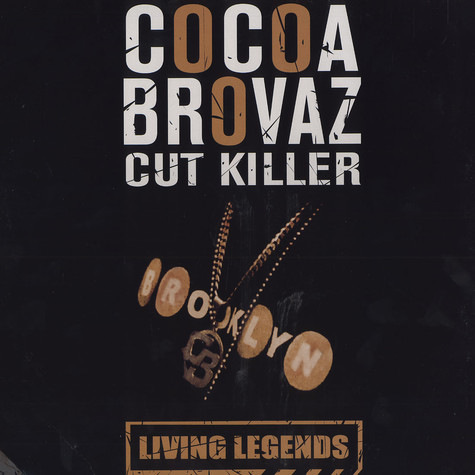 Cocoa Brovaz - Living legends