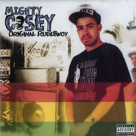 Mighty Casey - Original rudebwoy