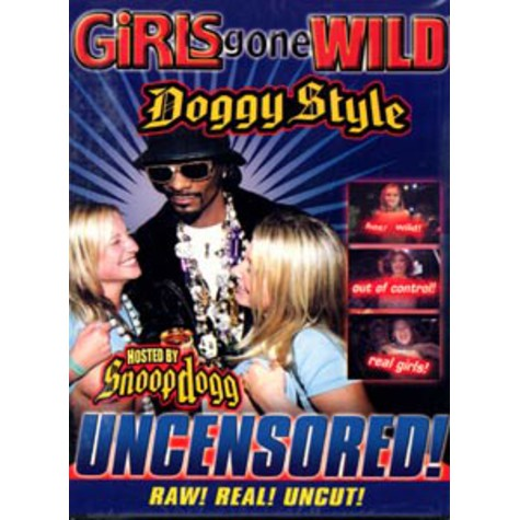 Snoop Dogg - Girls gone wild - doggy style