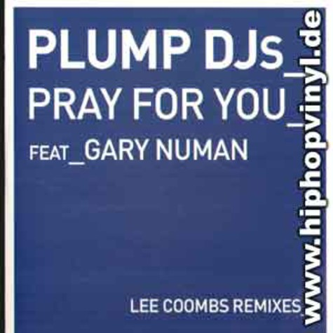 Plump Djs - Pray for you