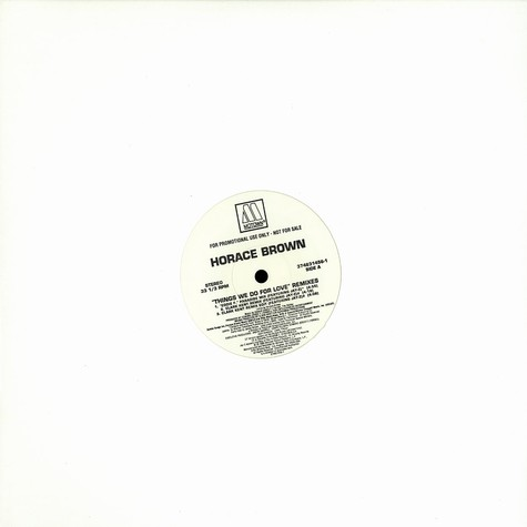 Horace Brown - Things we do for love Remixes feat. Jay-Z