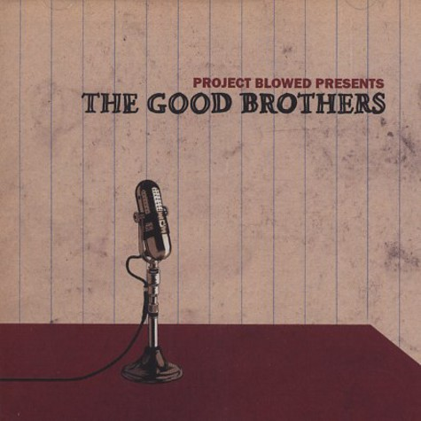 Good Brothers, The  (Project Blowed) - The Good Brothers