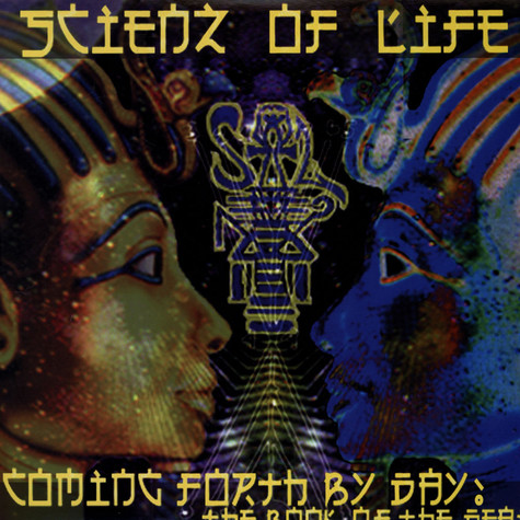 Scienz Of Life - Coming Forth By Day: The Book Of The Dead