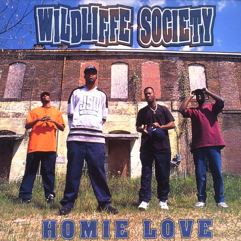 Wildlife Society - Homie love