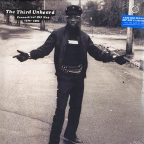 Third Unheard, The - Connecticut hip hop 1979-1983
