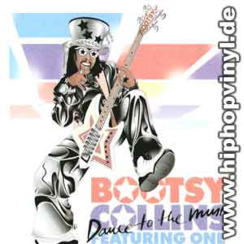 Bootsy Collins - Dance to the music