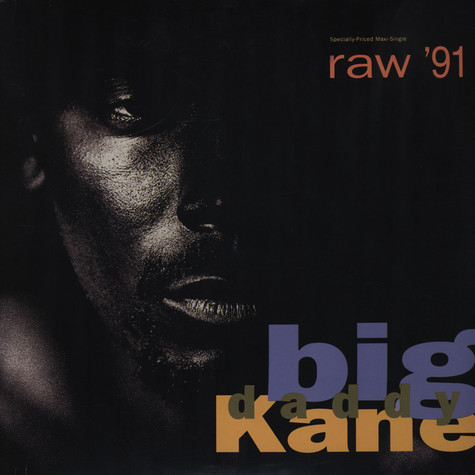 Big Daddy Kane - Raw '91