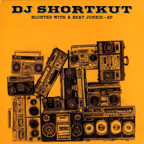 DJ Shortkut - Blunted with a beat junkie EP