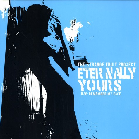 Strange Fruit Project - Eternally yours