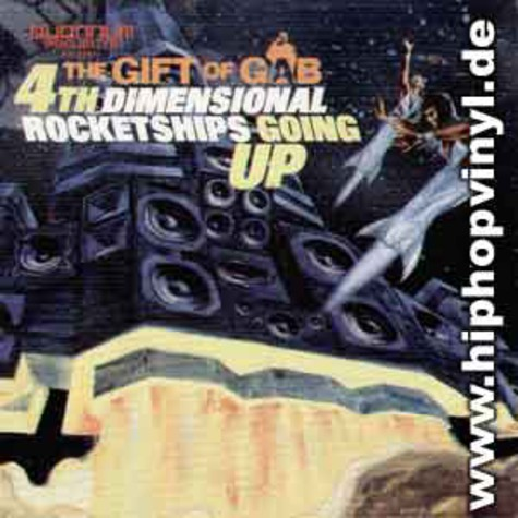 Gift Of Gab of Blackalicious - 4th dimensional rocketship going up