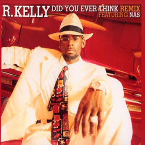 R.Kelly - Did you ever think remix feat. Nas